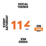 Trace Video Mix #112 by VocalTeknix