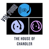 Through the Lens of  The House of Chandler Vol Four