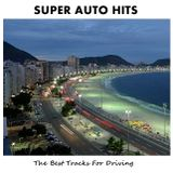 Super Auto Hits - The Best Tracks For Driving / Best of 2Pac - Compilation