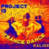 Project 13: Trance Dance