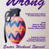 NPM live at Wrong! London Easter Special 2016