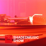 Shaded Music Show #14