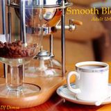 Smooth Blend - Adult Urban/Smooth Jazz Mix