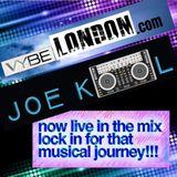 ***VYBELONDON 9-14-18  Friday Night Vibes w/Master Mixologist Joe Kool