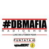 DBMAFIA Radio Show 043
