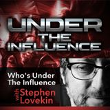 Under The Influence Show 4 Pete Way - Stephen Lovekin, Branded Sound