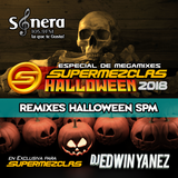 Dj Edwin Yanez - SuperMezclas Halloween 2018 (Mashup Mix Freestyle) [ SuperMezclas.com ]