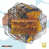 Italians Meet Trap Vol I - Exclusive Mix for Bass Island by The Golden Toyz (18.06.2013)