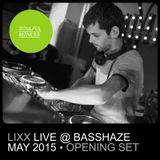 Lixx - Live @ Basshaze (07.05.2015)