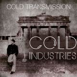 "COLD TRANSMISSION presents THE SPECIAL ""COLD INDUSTRY"" 05.02.18 (no. 20)"