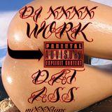 DJ XXXX - Work Dat Ass miXXXtape