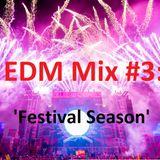 EDM Mix #003: 'Festival Season'