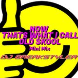 Now thats what i call Old Skool Pt1 mini mix