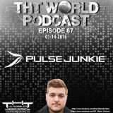 THT World Podcast ep 67 by Pulsejunkie