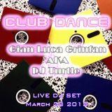 Club Dance Live DJ Set March 28 2013