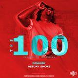 DJ SMOKE - THE 100 {OFFICIAL AUDIO}