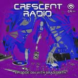 "Brad Smith (aka Sleven) - Crescent Radio 84 ""Down The Rabbit Hole"" (FEB 2018)"