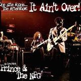 Grumpy old men - Prince the bootleg mixes 41- One Night alone It ain't over the after show