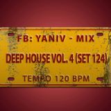 DJ Yaniv Ram - Deep House Vol.4 (SET124), Tempo 120 BPM