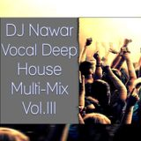 Vocal Deep House Multi-Mix Vol.III - By Oliver Baroni