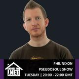 Phil Nixon - Pseudosoul Show 13 NOV 2018