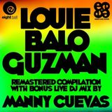 Manny Cuevas Live Tribute Mix 4 Louie 'Balo' Guzman - Eightball Records Digital