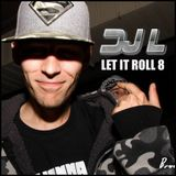 DJ L - Let it Roll 8