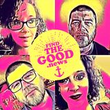 Ep. 54 - The Girl in the City Ft. Breenie Dowies - Find the Good News with Oran Parker
