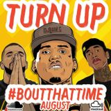 #BoutThatTime - August Edition 2016