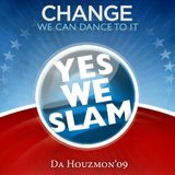 Yes WE SLAM '09 - Bring Back Obama Mix