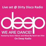 Live Set played @ Dirty Disco Radio With Kono Vidovic on Deep Radio 19-12-2016