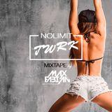 MAX FABIAN - TWRK NOLIMIT [MMXV Mixtape]