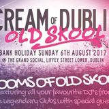 Casper - Cream of Dublin Old School - Round Deux 2017