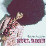 Baster Jazzster - Soul Room