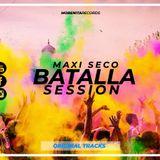 Batalla Session By Maxi Seco 2019 (Original Tracks)