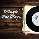 Diggin For Days: Sunday Soul Sessions