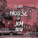 The House of Joy #4 - Deep House