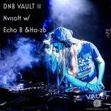 DNB VAULT PODCAST 011 NVRSOFT – SPECIAL GUEST MIXES BY ECHO B & HA-ZB