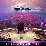 DJ-THE GREEK @ HOUSE SESSION #089