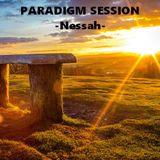 PARADIGM SESSION - Nessah -