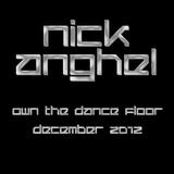 Nick - Own The Dance Floor - December 2012