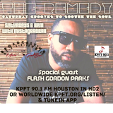 The Remedy Ep 127 October 19th, 2019 with DJ Flash Gordon Parks