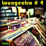 DJ SHUM - Loungectro #4