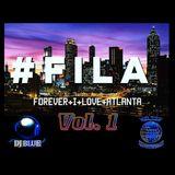 FILA Vol. 1 @DjBlue