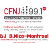 DJ B.Nice - Montreal (*BEST DEEP HOUSE GUEST DJ MIX aired on the Flying Deep Show of CFNJ 99.1 FM*)