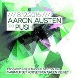 Gettin' It! - Aaron Austen B2B Push - Green Velvet Warm Up Set