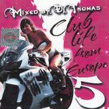 Dj Thomas Club Life From Europe 5