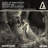 Space Dreamer Pres. Gates Of Perception 008 with Roy Mtz Guest Mix