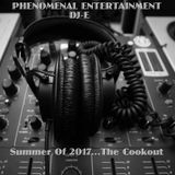 Summer Of 2017...The Cookout.