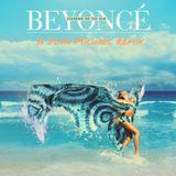 Beyoncè - Standing On The Sun (A John Michael Remix)